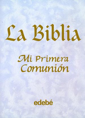 LA BIBLIA-MI PRIMERA COMUNIÓN