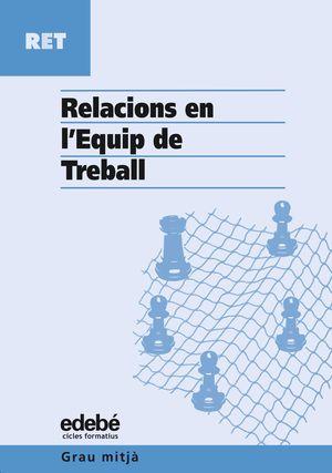 RELACIONS EN L? EQUIP DE TREBALL