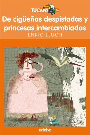 DE CIGÜEÑAS DESPISTADAS Y PRINCESAS INTERCAMBIADAS