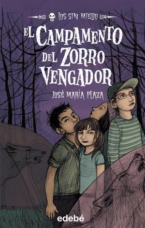 3. EL CAMPAMENTO DEL ZORRO VENGADOR
