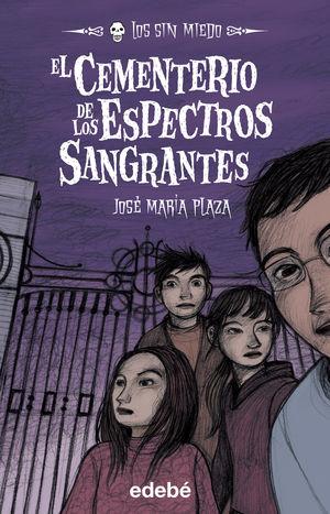 4. EL CEMENTERIO DE LOS ESPECTROS SANGRANTES
