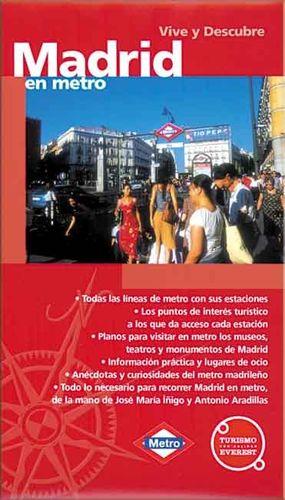 VIVE Y DESCUBRE MADRID EN METRO