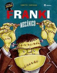 FRANKI, MECÁNICO