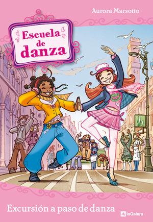 ESCUELA DE DANZA 4. EXCURSIÓN A PASO DE DANZA