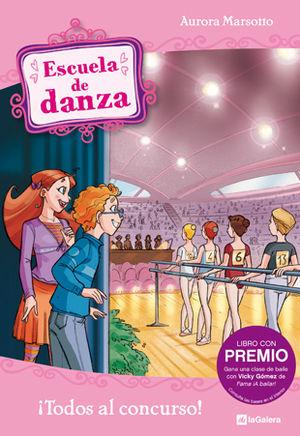 ESCUELA DE DANZA 6. ¡TODOS AL CONCURSO!