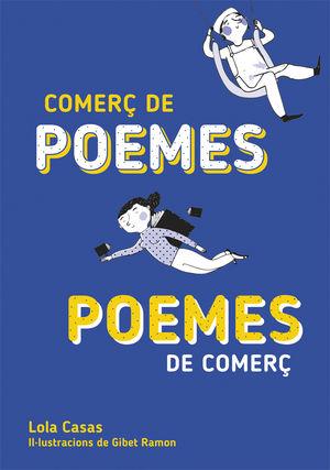 COMERÇ DE POEMES / POEMES DE COMERÇ