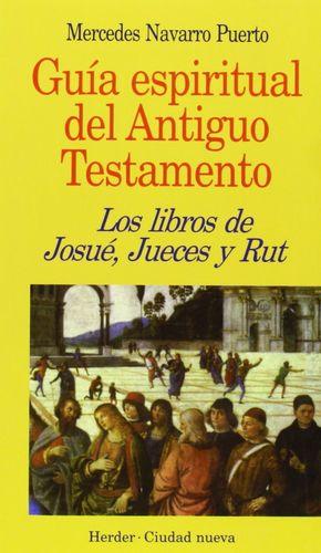 LIBROS DE JOSUÉ, JUECES Y RUT