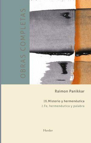 OBRAS COMPLETAS RAIMON PANIKKAR IX VOL 2. MISTERIO