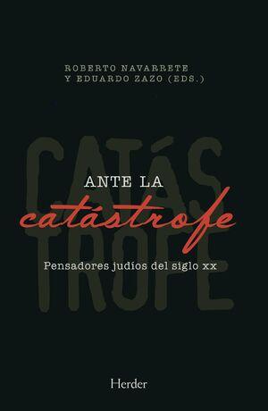 ANTE LA CATÁSTROFE