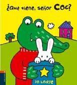 ¿QUE TIENE EL SEÑOR COC?