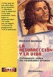 RESURRECCION Y LA VIDA, LA