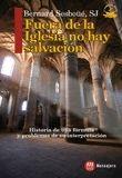 FUERA DE LA IGLESIA NO HAY SALVACION