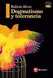 DOGMATISMO Y TOLERANCIA