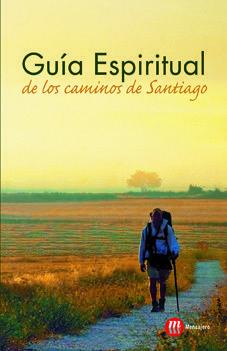GUIA ESPIRITUAL DE LOS CAMINOS SANTIAGO