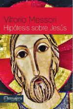HIPÓTESIS SOBRE JESÚS