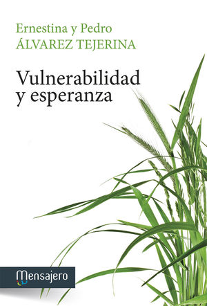 VULNERABILIDAD Y ESPARANZA