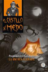 EL CASTILLO DEL MIEDO 6. LA OSCURA LLAMADA