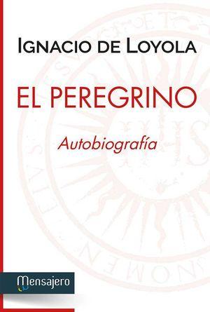 EL PEREGRINO, AUTOBIOGRAFIA