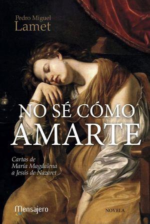 NO SÉ CÓMO AMARTE