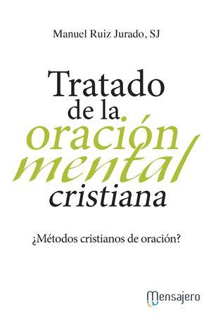 TRATADO DE LA ORACIÓN MENTAL CRISTIANA