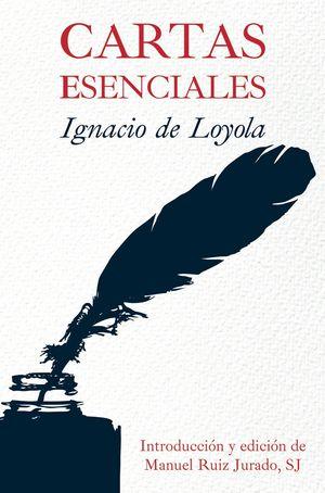 CARTAS ESENCIALES IGNACIO DE LOYOLA