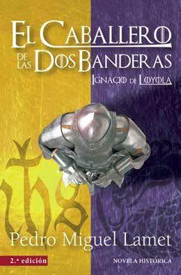 EL CABALLERO DE LAS DOS BANDERAS (2.ª EDICIÓN)