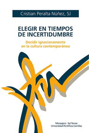 ELEGIR EN TIEMPOS DE INCERTIDUMBRE