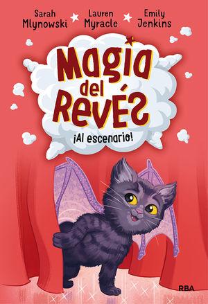 MAGIA DEL REVÉS 3. AL ESCENARIO