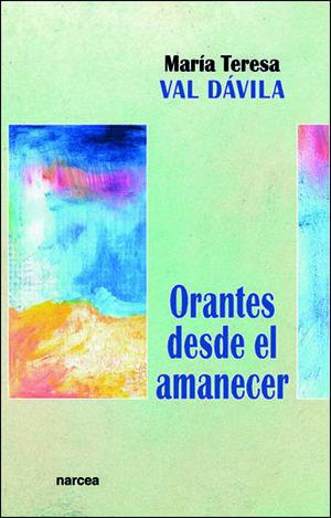 ORANTES DESDE EL AMANECER