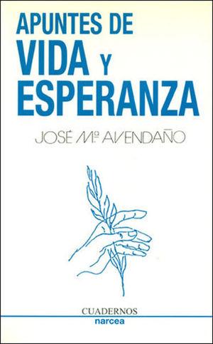 APUNTES DE VIDA Y ESPERANZA