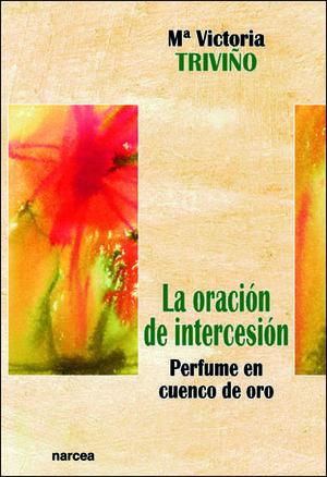 LA ORACIÓN DE INTERCESIÓN