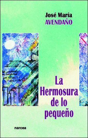 LA HERMOSURA DE LO PEQUEÑO