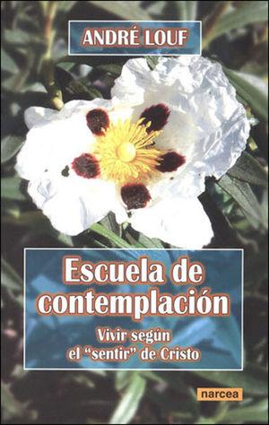 ESCUELA DE CONTEMPLACIÓN