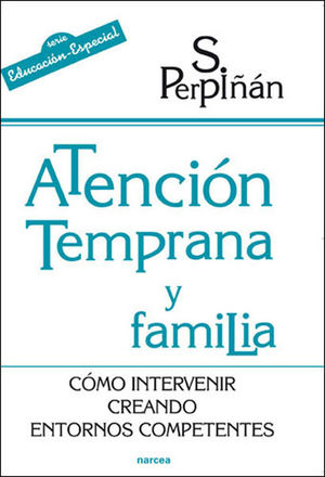 ATENCIÓN TEMPRANA Y FAMILIA