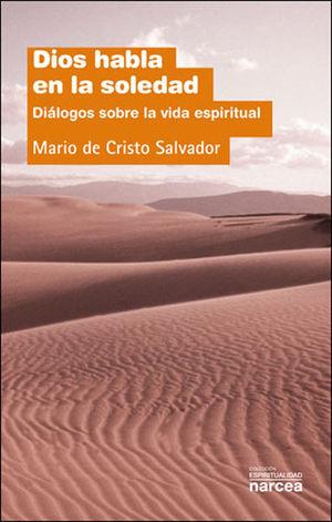 DIOS HABLA EN LA SOLEDAD