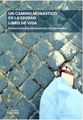 UN CAMINO MONÁSTICO EN LA CIUDAD. LIBRO DE VIDA