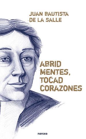 ABRID MENTES, TOCAD CORAZONES