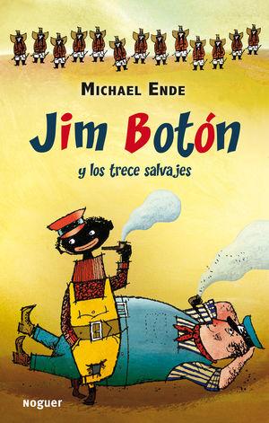 JIM BOTÓN Y LOS TRECE SALVAJES