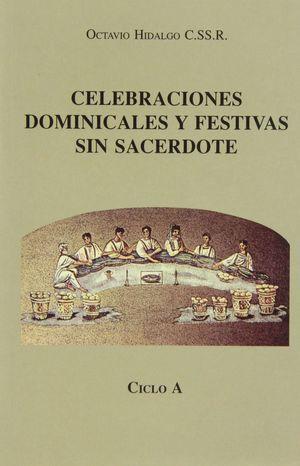 CELEBRACIONES DOMINICALES Y FESTIVAS SIN SACERDOTE. CICLO A (2. IMP.)