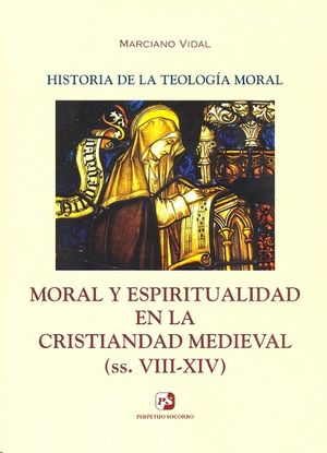 HISTORIA DE LA TEOLOGÍA MORAL III.