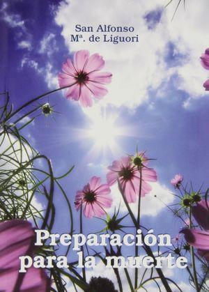 PREPARACIÓN PARA LA MUERTE (4. ED.)
