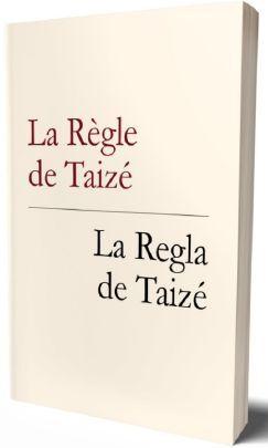 LA REGLA DE TAIZÉ