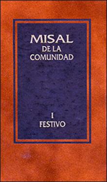 MISAL DE LA COMUNIDAD I. FESTIVO