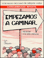 EMPEZAMOS A CAMINAR - GUÍA DEL CATEQUISTA