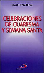 CELEBRACIONES DE CUARESMA Y SEMANA SANTA