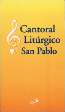 CANTORAL LITURGICO SAN PABLO