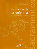 LA UNCIÓN DE LOS ENFERMOS. CONSUELO Y TERNURA