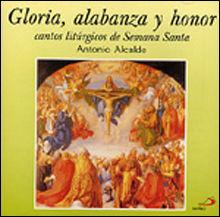 GLORIA, ALABANZA Y HONOR