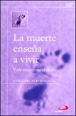 LA MUERTE ENSEÑA A VIVIR