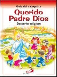 QUERIDO PADRE DIOS - GUÍA DEL CATEQUISTA